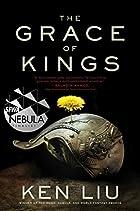 The Grace of Kings (Dandelion Dynasty) by…