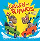 A Crash of Rhinos: and other wild animal…
