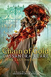 Chain of Gold (Volume 1) (The Last Hours,…