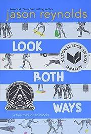 Look Both Ways: A Tale Told in Ten Blocks av…