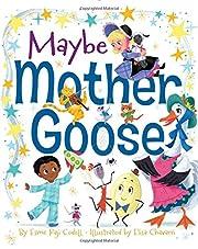 Maybe Mother Goose av Esme Raji Codell
