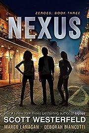 Nexus (3) (Zeroes) de Scott Westerfeld