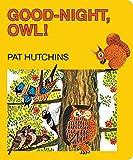Good-night, owl! / Pat Hutchins