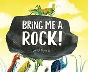 Bring Me a Rock! por Daniel Miyares