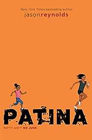 Patina (Track) – tekijä: Jason Reynolds