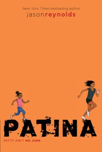 PATINA BY JASON REYNOLDS