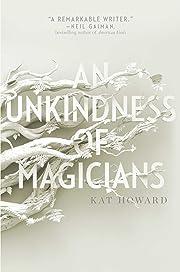 An Unkindness of Magicians av Kat Howard