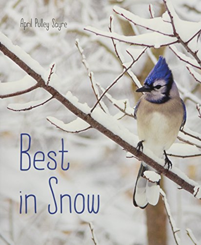 Best in Snow by April Pulley Sayre