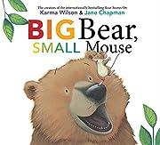 Big Bear, Small Mouse (The Bear Books) de…