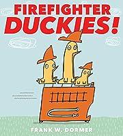 Firefighter Duckies! af Frank W. Dormer