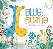 Blue & Bertie af Kristyna Litten
