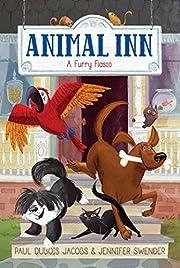A Furry Fiasco (Animal Inn) av Paul DuBois…