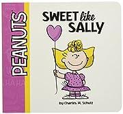 Sweet Like Sally (Peanuts) – tekijä:…