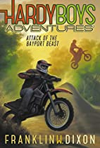 Hardy Boys Adventures: Attack of the Bayport…