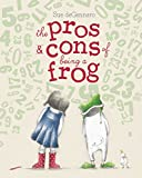 The pros & cons of being a frog / Sue deGennaro