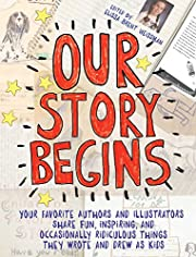 Our Story Begins: Your Favorite Authors and…
