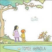 Quiet por Tomie dePaola