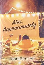 Alex, Approximately de Jenn Bennett