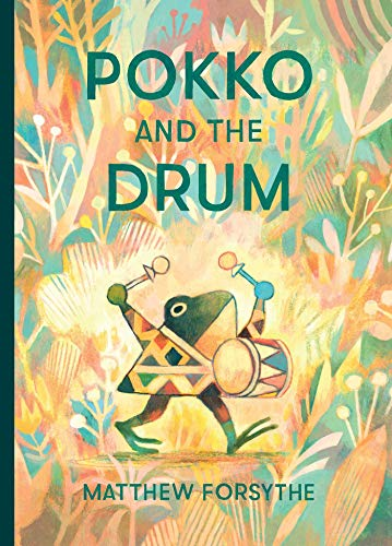 Pokko and the drum / by Forsythe, Matthew,