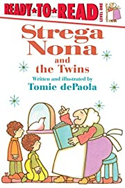 Strega Nona and the Twins (A Strega Nona…