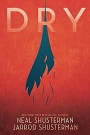 Dry af Neal Shusterman
