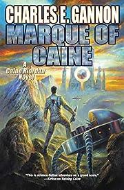 Marque of caine de Charles E. Gannon