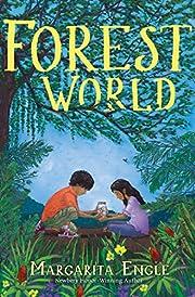 Forest World de Margarita Engle