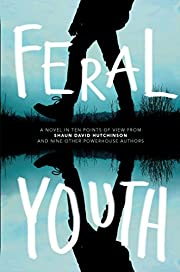 Feral Youth av Shaun David Hutchinson