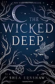 The Wicked Deep por Shea Ernshaw
