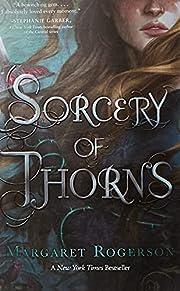 Sorcery of Thorns av Margaret Rogerson