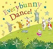 Everybunny Dance! af Ellie Sandall
