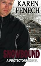 SNOWBOUND: The Protectors Series - Book Two…