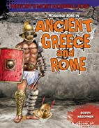 Horrible Jobs in Ancient Greece and Rome…