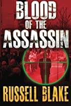 Blood of the Assassin by Russell Blake