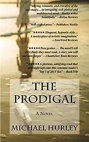 The Prodigal: A Novel de Michael Hurley