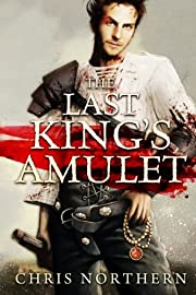 The Last king´s Amulet (The Price of…