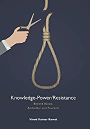 Knowledge-Power/Resistance: Beyond Bacon,…