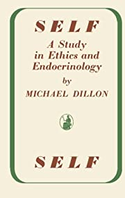 Self: A Study in Ethics and Endocrinology af…
