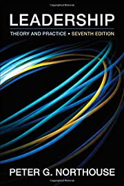 Leadership: Theory and Practice, 7th Edition…