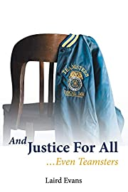 And Justice For All: . . .Even Teamsters de…