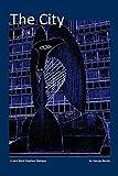 The city : a Jack Slack shoebox dialogue / by George Benda