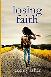 Losing Faith de Jeremy Asher