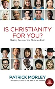 Is Christianity for You?: Making Sense of…