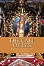 The Call of Isis: A Spiritual Autobiography - Olivia Robertson