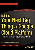 Building Your Next Big Thing with Google…