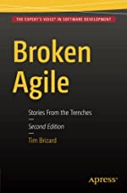 Broken Agile: Second Edition by Tim J.…