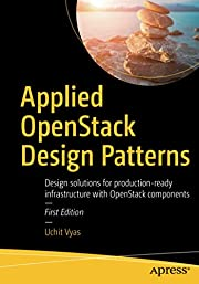 Applied OpenStack Design Patterns: Design…