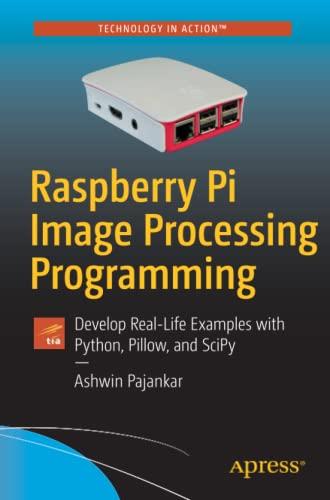 PDF] Raspberry Pi Image Processing Programming: Develop Real