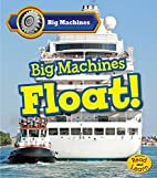 Big Machines Float! (Read and Learn: Big…