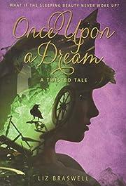 Once upon a dream de Liz Braswell
